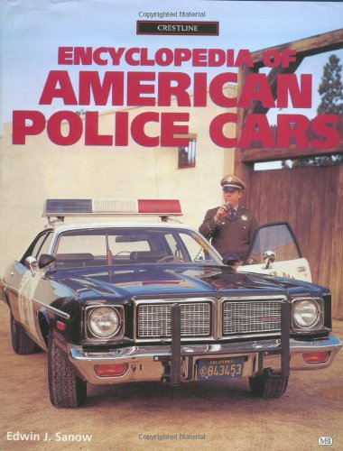 9780760304495: Encyclopedia of American Police Cars (Crestline)