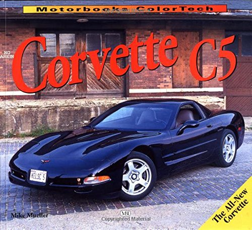 9780760304570: Corvette C5 (ColorTech)