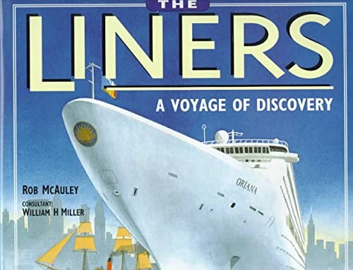 9780760304655: The Liners: A Voyage of Discovery