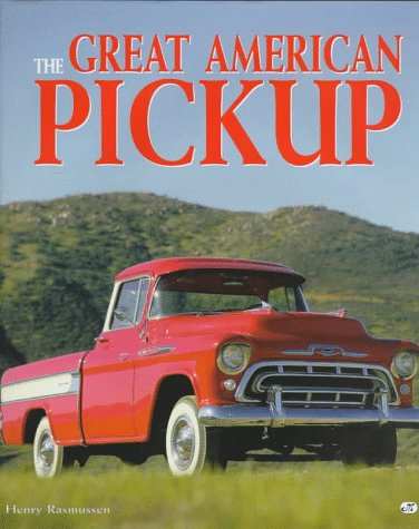 9780760304785: The Great American Pickup