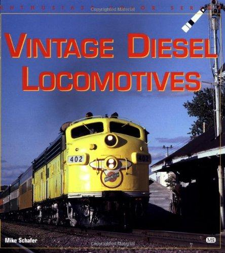 9780760305072: Vintage Diesel Locomotives (Enthusiast Color)
