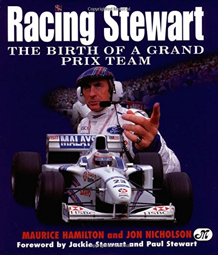 9780760305140: Racing Stewart: The Birth of a Grand Prix Team