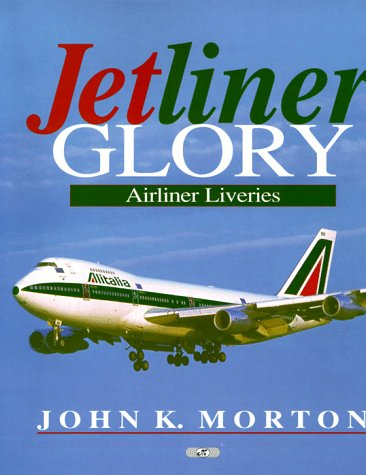 9780760305157: Jetliner Glory: Airliner Liveries