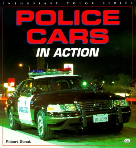9780760305218: Police Cars in Action (Enthusiast Color)