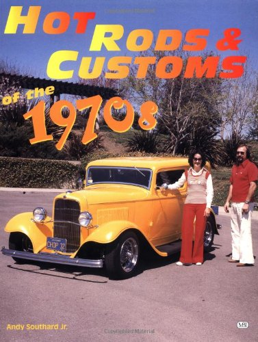 9780760305362: Hot Rods & Customs of the 1970s