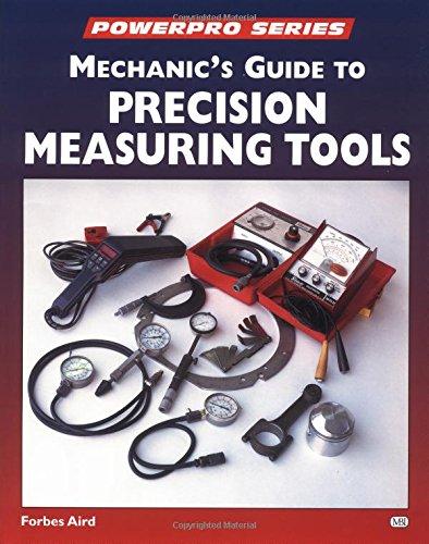 9780760305454: Mechanic's Guide to Precision Measurement Tools (Powerpro)