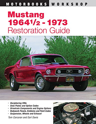 9780760305522: Mustang 1964 1/2-73 Restoration Guide (Authentic Restoration Guide)