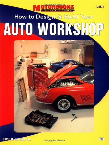 9780760305539: How to Design & Build Your Auto Workshop (Power Tech)
