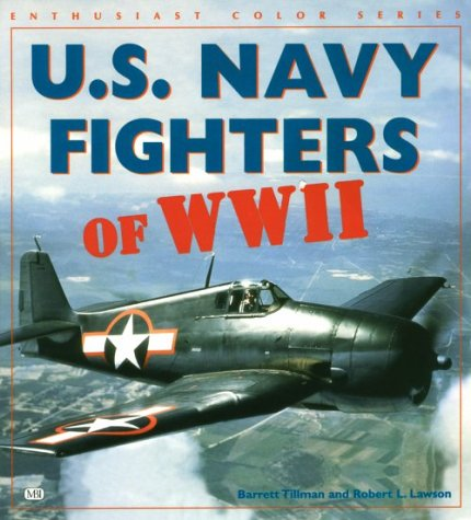 U.s. Navy Fighters of Wwii