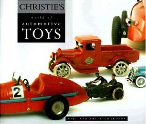 9780760305690: Christie's World of Automotive Toys