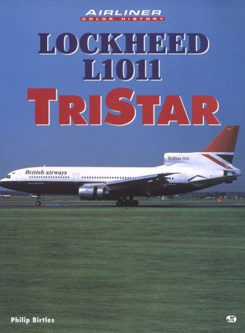 Lockheed L1011 Tristar (Airliners in Color): Birtles, Philip