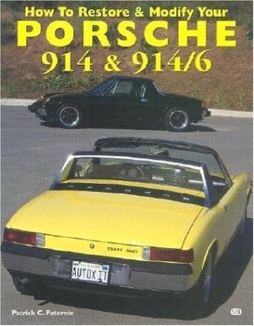 9780760305843: How to Restore and Modify Your Porsche 914 and 914/6 (Motorbooks Workshop)