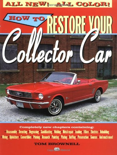 9780760305928: How to Restore Your Collector Car (Motorbooks Workshop)