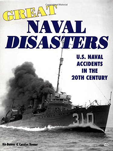 9780760305942: Great Naval Disasters: U.S. Naval Accidents in the 20th Century