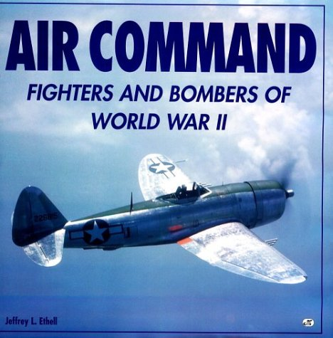 9780760306000: Air Command: Fighters and Bombers of World War II