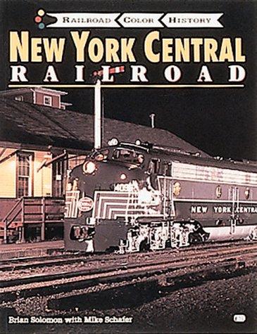 New York Central Railroad (Railroad Color History): Brian Solomon; Karl