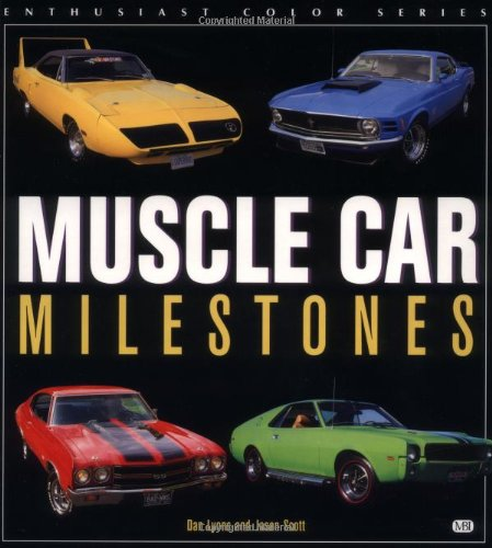 9780760306154: Muscle Car Milestones (Enthusiast Color)