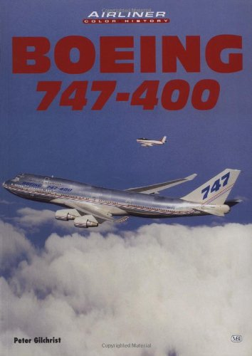 9780760306161: Boeing 747-400 (Airliner Color History)