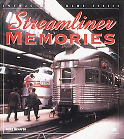 9780760306192: Streamliner Memories (Enthusiast Color Series)
