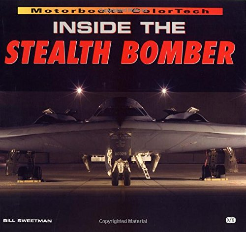 9780760306277: Inside the Stealth Bomber (Colortech Series)