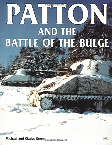 9780760306529: Patton and the Battle of the Bulge
