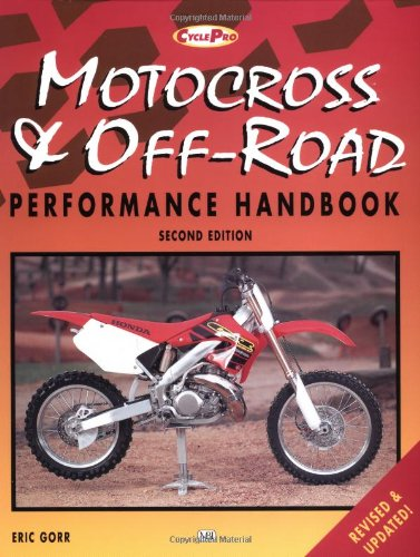 Motorcross and Off-Road Motorcycle Performance Handbook