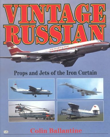 9780760306680: Vintage Russian: Props and Jets of the Iron Curtain