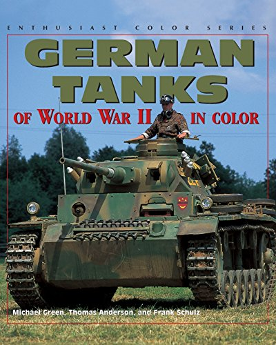 9780760306710: German Tanks of World War II (Enthusiast Color)