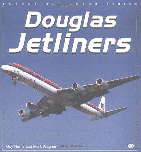 9780760306765: Douglas Jetliners (Enthusiast Color Series)