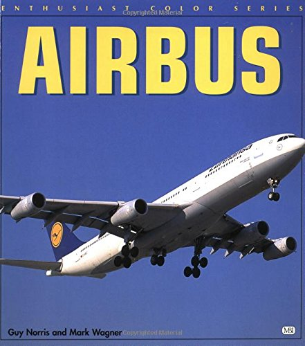 9780760306772: Airbus Jetliners (Enthusiast Color Series)