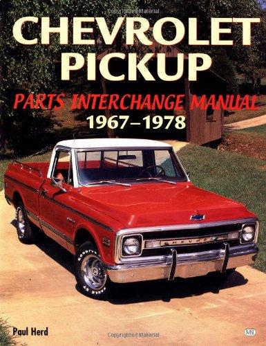 9780760306802: Chevrolet Pickup Parts Interchange Manual 1967?1978
