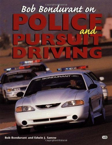 9780760306864: Bob Bondurant on Police and Pursuit Driving