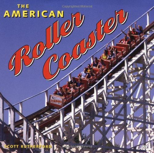 9780760306895: The American Roller Coaster