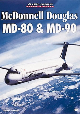 9780760306987: McDonnell Douglas Md-80 & Md-90 (Airliner Color History)