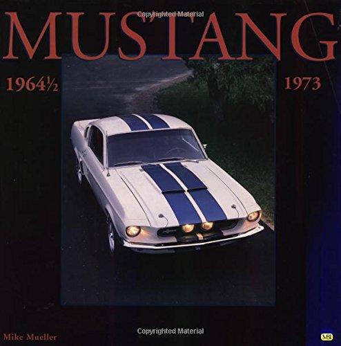9780760307342: Mustang 1964 1/2-1973