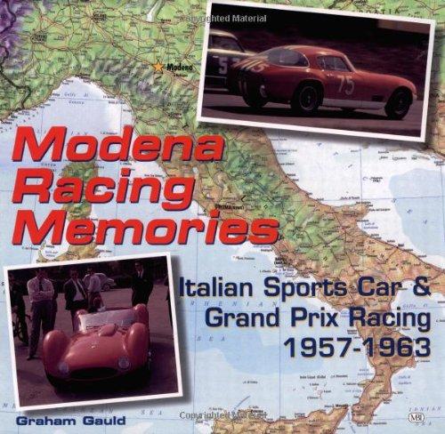 9780760307359: Modena Racing Memories: Italian Sports Car and Grand Prix Racing, 1957-1963