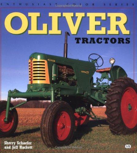 Oliver Tractors (Enthusiast Color): Hackett, Jeff