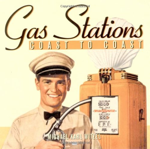9780760307403: Gas Stations Coast to Coast