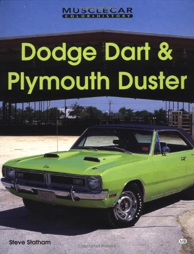 9780760307601: Dodge Dart and Plymouth Duster (Muscle Car Color History)