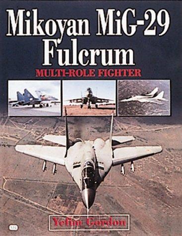 9780760307649: Mikoyan Mig-29 Fulcrum: Multi-Role Fighter