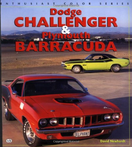 Dodge Challenger & Plymouth Barracuda (Enthusiast Color Series): Newhardt, David