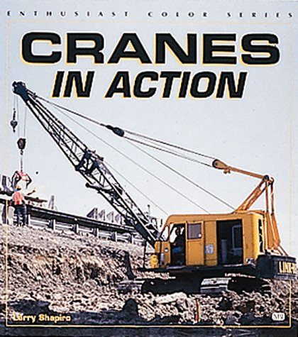 9780760307809: Cranes in Action (Enthusiast Color)