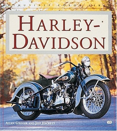 Harley-Davidson Motorcycles (Enthusiast Color): Girdler, Allan
