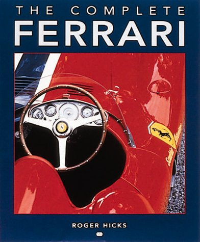 9780760308073: The Complete Ferrari