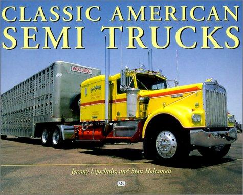 9780760308257: Classic American Semi-Trucks