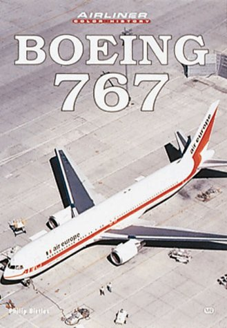 9780760308264: Boeing 767 (Airliner Color History)