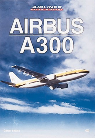 9780760308271: Airbus A300 (Airliner Color History)