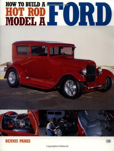 9780760308790: How to Build a Hot Rod Model A Ford (Motorbooks Workshop)