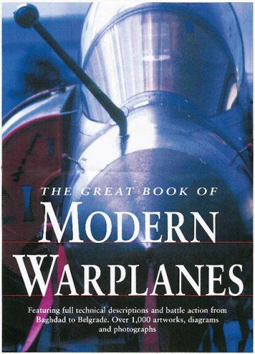9780760308936: Great Book of Modern Warplanes
