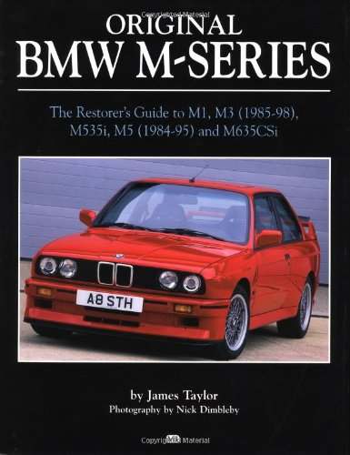 9780760308981: Original Bmw M-Series 1978-1999